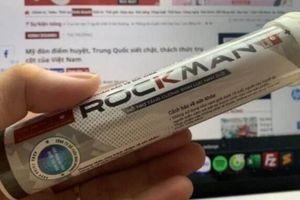 Viên sủi tăng cường sinh lý cho nam giới Rockman bị thu hồi giấy xác nhận