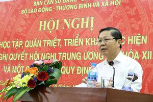 Bộ Lao động -Thương binh và Xã hội quán triệt Nghị quyết Trung ương 11