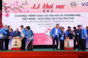 Khai mạc Giao lưu văn hóa và thương mại Việt Nam - Nhật Bản lần thứ 5 tại Cần Thơ