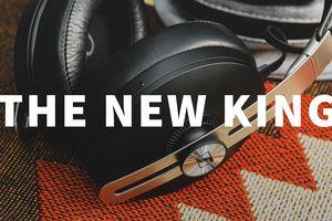 Sennheiser Momentum Wireless 3 – Vị vua mới trong thế giới headphile?
