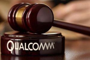 Qualcomm nhận mức phạt kỷ lục từ tòa án Hàn Quốc