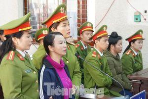 Mẹ 'nữ sinh giao gà' tại Điện Biên kêu oan, kháng cáo bản án 20 năm tù