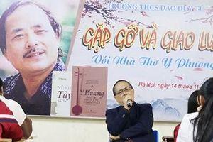 Nhà thơ Y Phương: Cao đo nỗi buồn, xa nuôi chí lớn