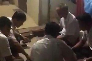 Làm rõ vụ người dân quay clip tố bí thư, phó chủ tịch xã đánh bài ăn tiền tại trụ sở