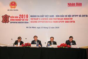Ngành da giầy Việt Nam - đón đầu cơ hội CPTPP và EVFTA