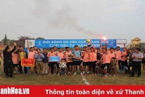 FC Đông Cương giành siêu cúp bóng đá Thanh Hóa – Cúp Delta 2019