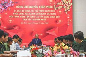 Thủ tướng Nguyễn Xuân Phúc thăm, kiểm tra công tác sẵn sàng chiến đấu, trực Tết tại Quân khu 9