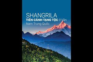 Shangrila - Tiên cảnh Tạng tộc ở Vân Nam Trung Quốc