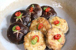 Cách làm nấm hương nhồi thịt bổ dưỡng ngay tại nhà