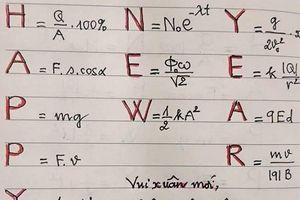 Thầy giáo gửi lời chúc năm mới đến các học sinh bằng công thức Vật lý cực sáng tạo