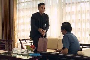 Sinh tử tập 52 VTV1: Bí thư Nhân từ chối 'quà quê', tạm đình chỉ vụ Thiên Thanh
