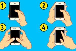 Cách cầm điện thoại tiết lộ phẩm chất trở thành người nổi tiếng