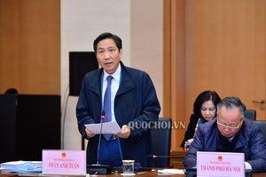 Ủy ban Pháp luật thẩm tra Đề án sắp xếp đơn vị hành chính cấp huyện, cấp xã của 06 tỉnh, thành phố