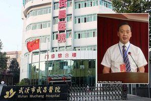 Thực hư thông tin giám đốc bệnh viện Vũ Hán qua đời vì Covid-19