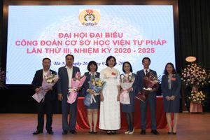 Đại hội Công đoàn cơ sở Học viện Tư pháp nhiệm kỳ 2020 - 2025