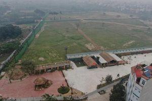 Sân tập golf trái phép tại phường Phú Diễn: Yêu cầu chủ đầu tư nghiêm túc tự tháo dỡ
