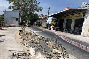Cà Mau: Liên tiếp xảy ra sụt lún nghiêm trọng đường giao thông