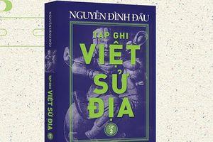 Xuất bản tập 3 'Tạp ghi Việt Sử Địa'
