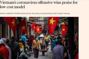 Quốc tế ca ngợi mô hình chống Covid-19 tại Việt Nam - thành công trong khu vực Đông Nam Á