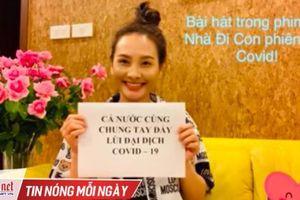 Bảo Thanh hát nhạc phim 'Về nhà đi con' phiên bản Covid