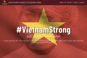 Chiến dịch #VietnamStrong tri ân chiến sỹ tuyến đầu chống đại dịch