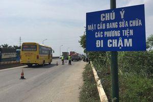 Tháng 9-2020 phải hoàn thành sửa chữa mặt cầu Thăng Long