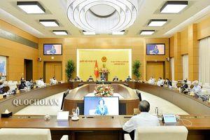Kết luận Phiên họp thứ 43 của Ủy ban Thường vụ Quốc hội về một số nội dung
