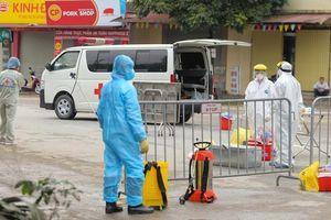 Phong tỏa khu vực có ca bệnh Covid-19 sau 23 ngày trở về từ ổ dịch Bạch Mai