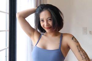 Hana Giang Anh dạy cách trị thâm nách tại nhà với 3 bước đơn giản