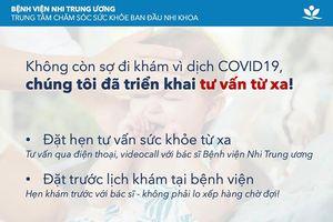 Khám bệnh online miễn phí cho trẻ thời Covid-19