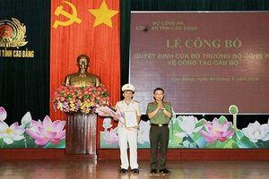 Cao Bằng, Quảng Ngãi, Đồng Nai có tân Giám đốc, Phó Giám đốc Công an tỉnh