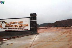 'Tuýt còi' Công ty TNHH Hoàng Gia Yên Bái do vi phạm về môi trường