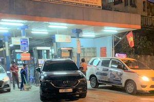 Hà Nội: Chính thức phạt cửa hàng xăng dầu 'găm hàng' chờ lên giá