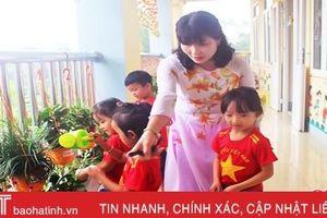 Hà Tĩnh tuyển đặc cách 612 giáo viên mầm non hợp đồng ở cơ sở bán công chuyển sang công lập