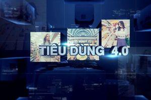 Từ 7/6, VTC2 phát sóng chương trình 'Tiêu dùng 4.0'