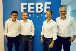 FEBE Ventures: 'Việt Nam là nơi tuyệt vời để đầu tư vào những nhà sáng lập xuất sắc'