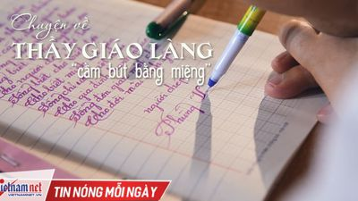 Chuyện cảm động ở lớp học của thầy giáo viết chữ bằng miệng