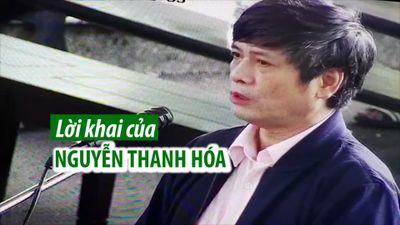 Cựu thiếu tướng Nguyễn Thanh Hóa và lời khai khiến 'ông trùm' Nguyễn Văn Dương bất ngờ