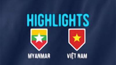 Highlights Việt Nam vs Myanmar: Trận hòa đáng tiếc với bàn thắng bị cướp trắng