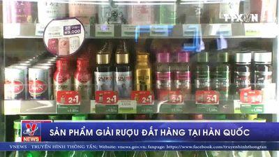 Sản phẩm giải rượu đắt hàng tại Hàn Quốc
