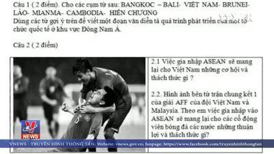 Hình ảnh đội tuyển Việt Nam vào đề thi Sử