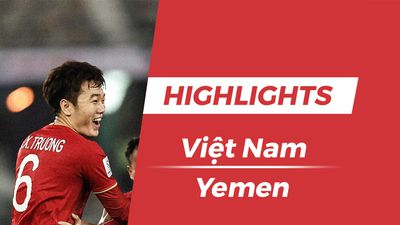 Highlights Asian Cup 2019: Việt Nam 1-0 Yemen