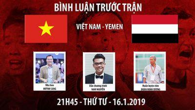 AFC Asian Cup 2019: Việt Nam vs Yemen - Bình luận trước trận