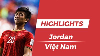 Highlights Asian Cup 2019: Jordan 1-0 Việt Nam