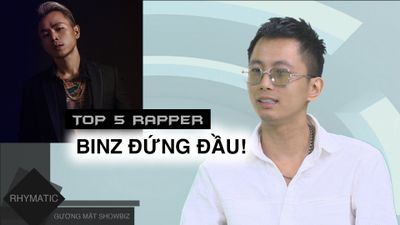 TOP 5 rapper chất nhất Việt Nam dưới góc nhìn Rhymastic