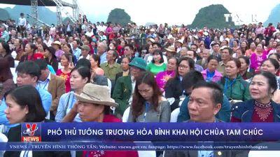 Phó Thủ tướng Trương Hòa Bình khai hội Chùa Tam Chúc