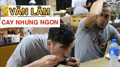 Vì sao Đặng Văn Lâm mê món ăn Thái Lan?