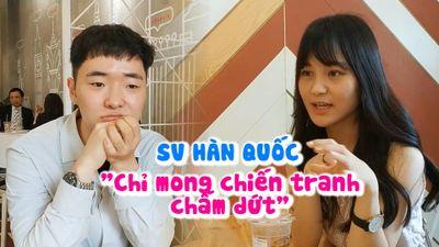 Sinh viên Hàn Quốc tại Việt Nam: 'Chỉ mong chiến tranh chấm dứt'