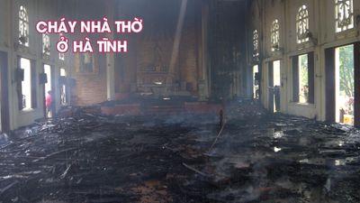 Cháy nhà thờ Giáo xứ Thọ Vực