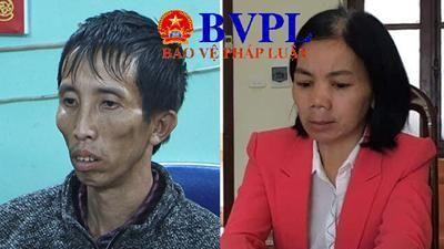 Vụ nữ sinh bị sát hại ở Điện Biên: Vở kịch hoàn hảo của vợ Bùi Văn Công